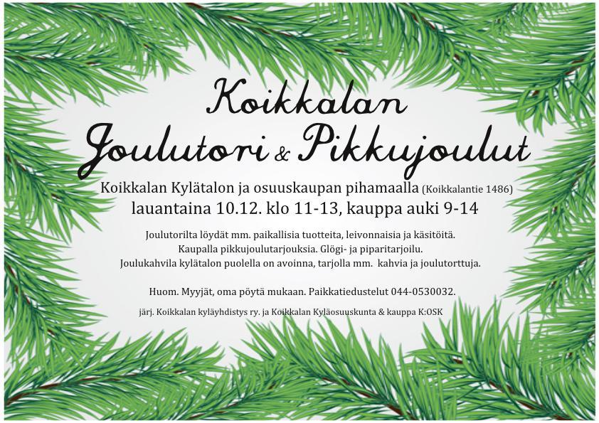Koikkalan Joulutori ja Osuuskaupan pikkujoulut la 10.12.